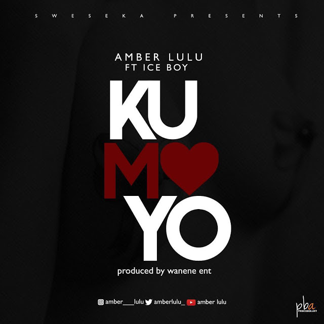 Amber Lulu Ft. Ice Boy - Kumoyo