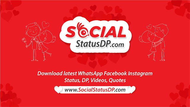 WhatsApp Status, Quotes, DP, Images, Wishes, Messages, SMS - SocialStatusDP.com