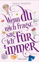 http://www.randomhouse.de/Taschenbuch/Wenn-du-mich-fragst,-sag-ich-fuer-immer/Holly-Martin/e483780.rhd