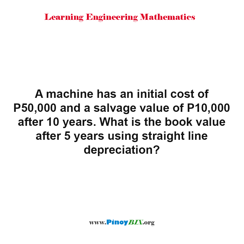 What is the book value after 5 years using straight line depreciation?