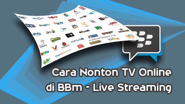 Cara Nonton TV di BBM - Live Streaming