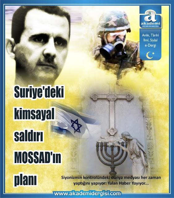 Suriye'deki kimsayal saldırı MOSSAD'ın planı