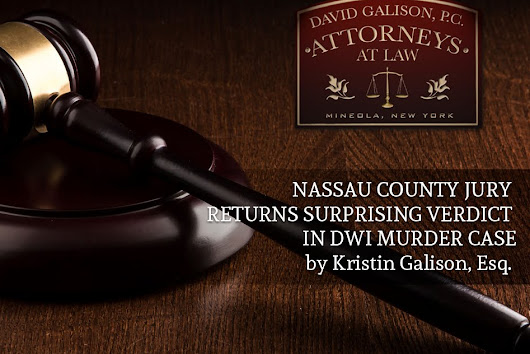 Nassau County Jury Returns Surprising Verdict in DWI Murder Case
