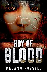 Book Cover of Boy of Blood by Megan O'Russell