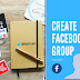 How to Create Group On Facebook