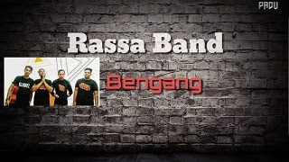 Lirik Lagu Rassa Band - Bengang