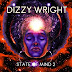 Dizzy Wright - State of Mind 2 (Album)