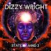 Dizzy Wright - State of Mind 2 (Album)
