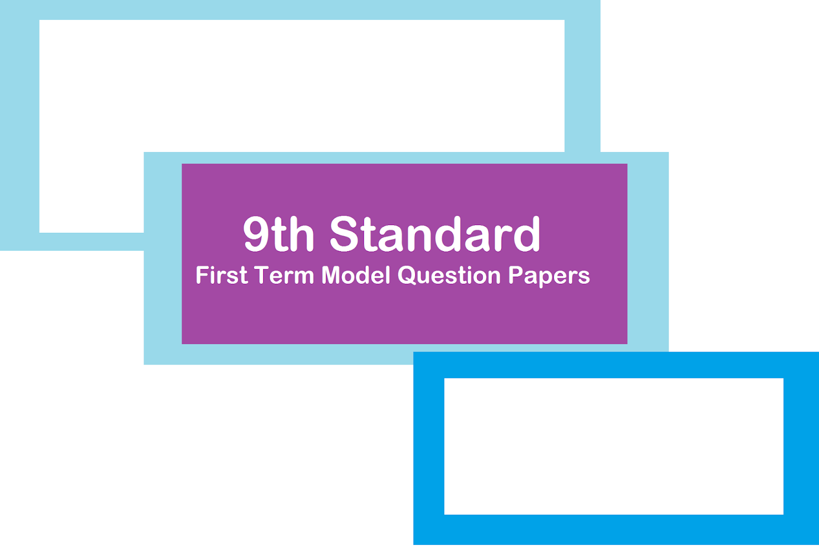 9th Standard - Term 1 Model Question Papers ~ Padasalai No 1