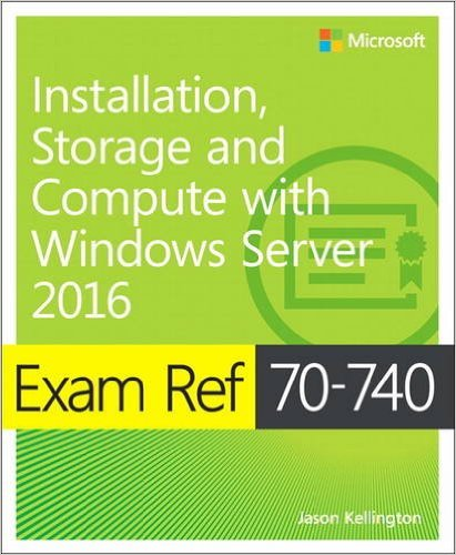 Certification News: 10 Tips To Pass Microsoft's MCSA 70-740 Exam