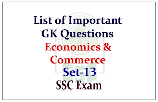 List of Important GK Questions from Economics & Commerce for Upcoming SSC Exam