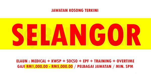 Jawatan Kosong Terkini di Negeri Selangor