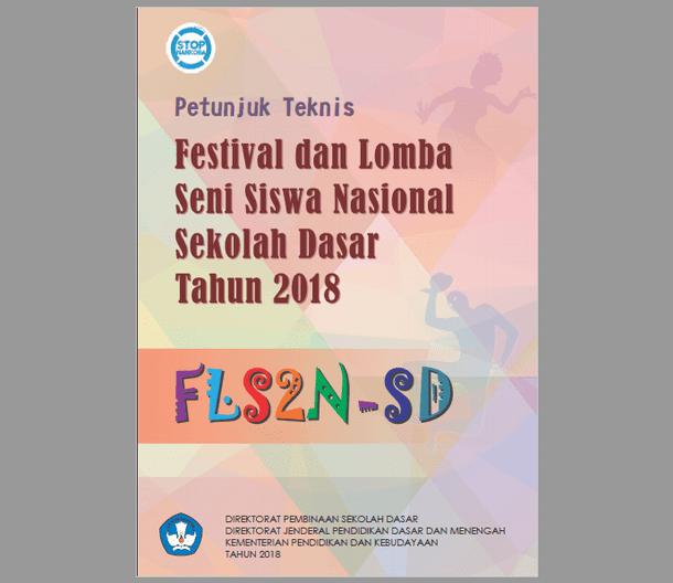 Juknis FLS2N SD Tahun 2018