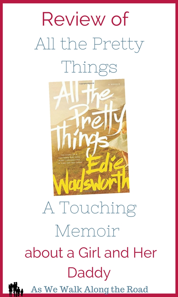 Review of All the Pretty Things, a beautiful touching memoir