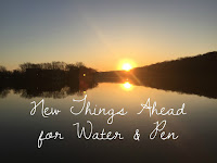 New Things Ahead for Water & Pen