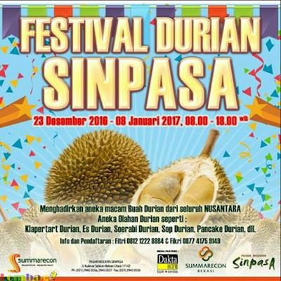 Festival Durian SINPASA by Summarecon Bekasi