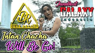 Lirik Lagu Will Be Go - Intan Chacha