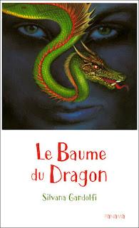 Le Baume du Dragon/ Silvana Gandolfi