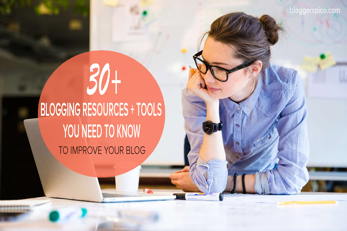 A-Z of best and totally free blogging tools & resources