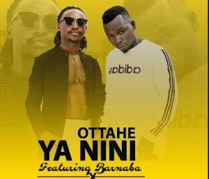 Download Audio   Ottae ft Barnaba - Ya Nini