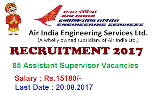 Air India Limited Assistant Supervisor Recruitment 2017