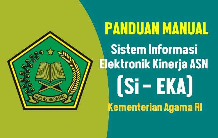Buku Panduan Aplikasi Sistem Informasi Elektronik Kinerja Asn Si Eka Kemenag Ri Guru Madrasah