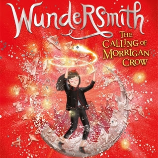 WUNDERSMITH (Nevermoor #2) - by Jessica Townsend