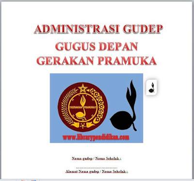 Download Administrasi Gugus Depan (Gudep) Gerakan Pramuka-library pendidikan