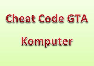 chead code curang GTA komputer
