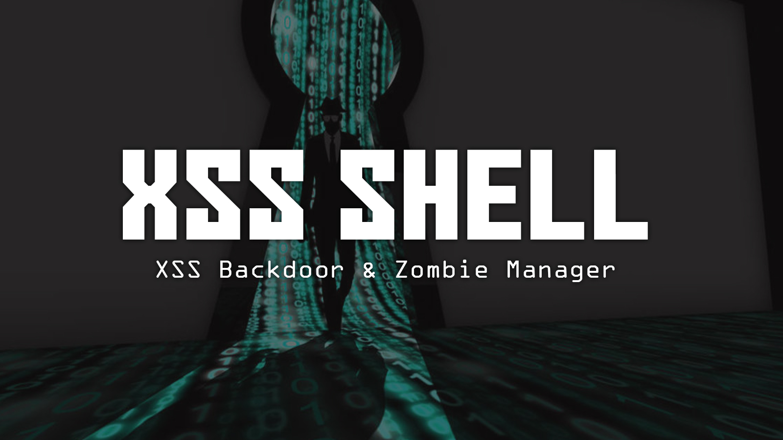 XSS Shell - XSS Backdoor & Zombie Manager