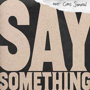 Baixar Música Say Something