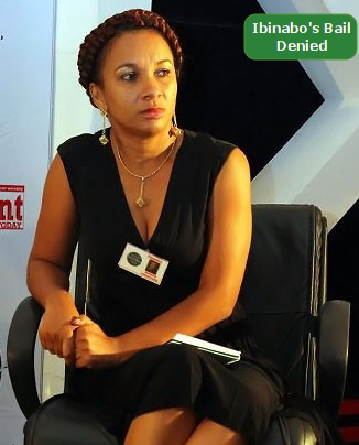 ibinabo bail denied