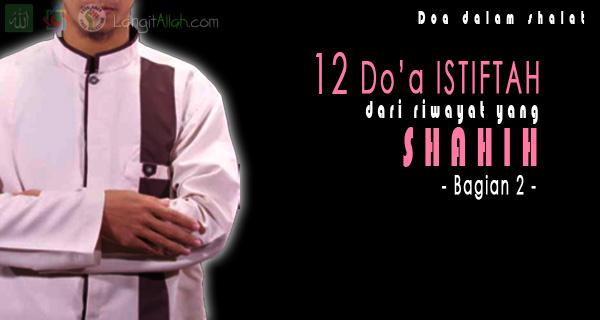 12 Doa Istiftah Yang Dicontohkan Rasulullah (Bagian 2)
