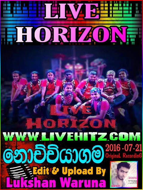 LIVE HORIZON LIVE IN NOCHCHIYAGAMA 2016-07-21