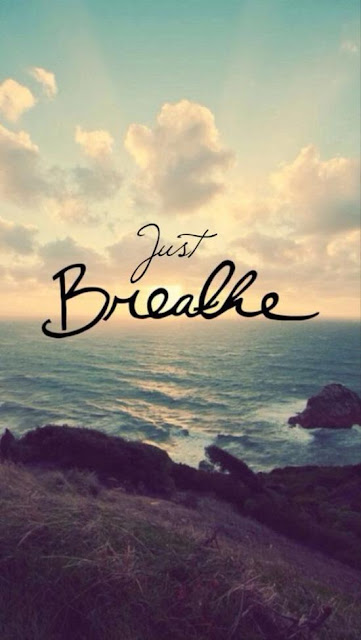 Just breath - inspirational quote