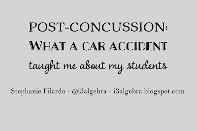 Post-Concussion: What a car accident taught me about my students
