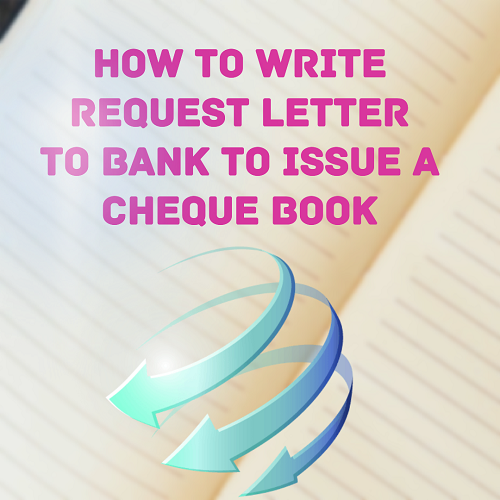 Sample letter requesting bank to issue a cheque book letter bank union bank of india andhra bank iob bank icici bank karur vysya bank tmb federal bank indian bank rbi etc account holders spiritdancerdesigns Image collections