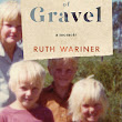 The Sound of Gravel (Ruth Wariner)