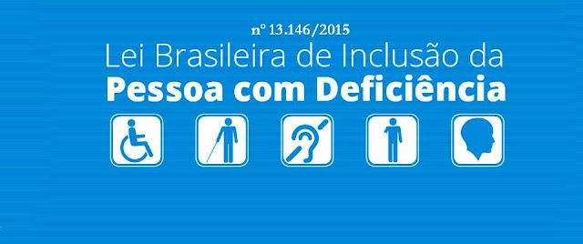 Resultado de imagem para Lei Brasileira de Inclusão da Pessoa com Deficiência