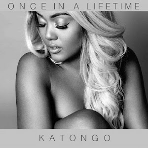Download Audio | Katongo Once - In a Lifetime