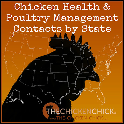 Chicken Health & Poultry Management Contacts by State, via The Chicken Chick®