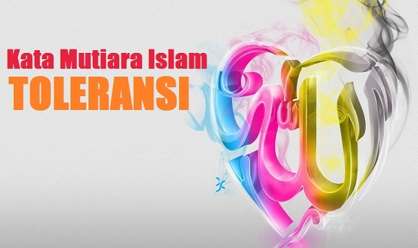 27+ Kata Mutiara Islam Tentang Toleransi dan Keberagaman