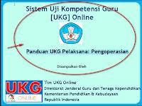 Cara Pengoperasian Pelaksanaan UKG Online Tahun 2015