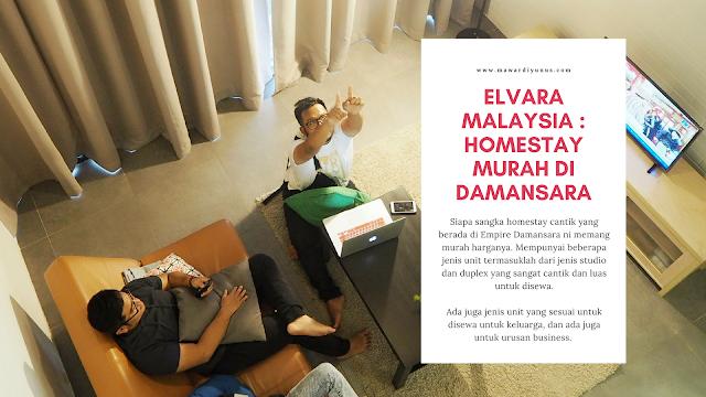 ELVARA MALAYSIA : HOMESTAY MURAH DI DAMANSARA