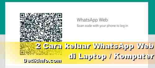 Cara logout WhatsApp Web Browser Kompute
