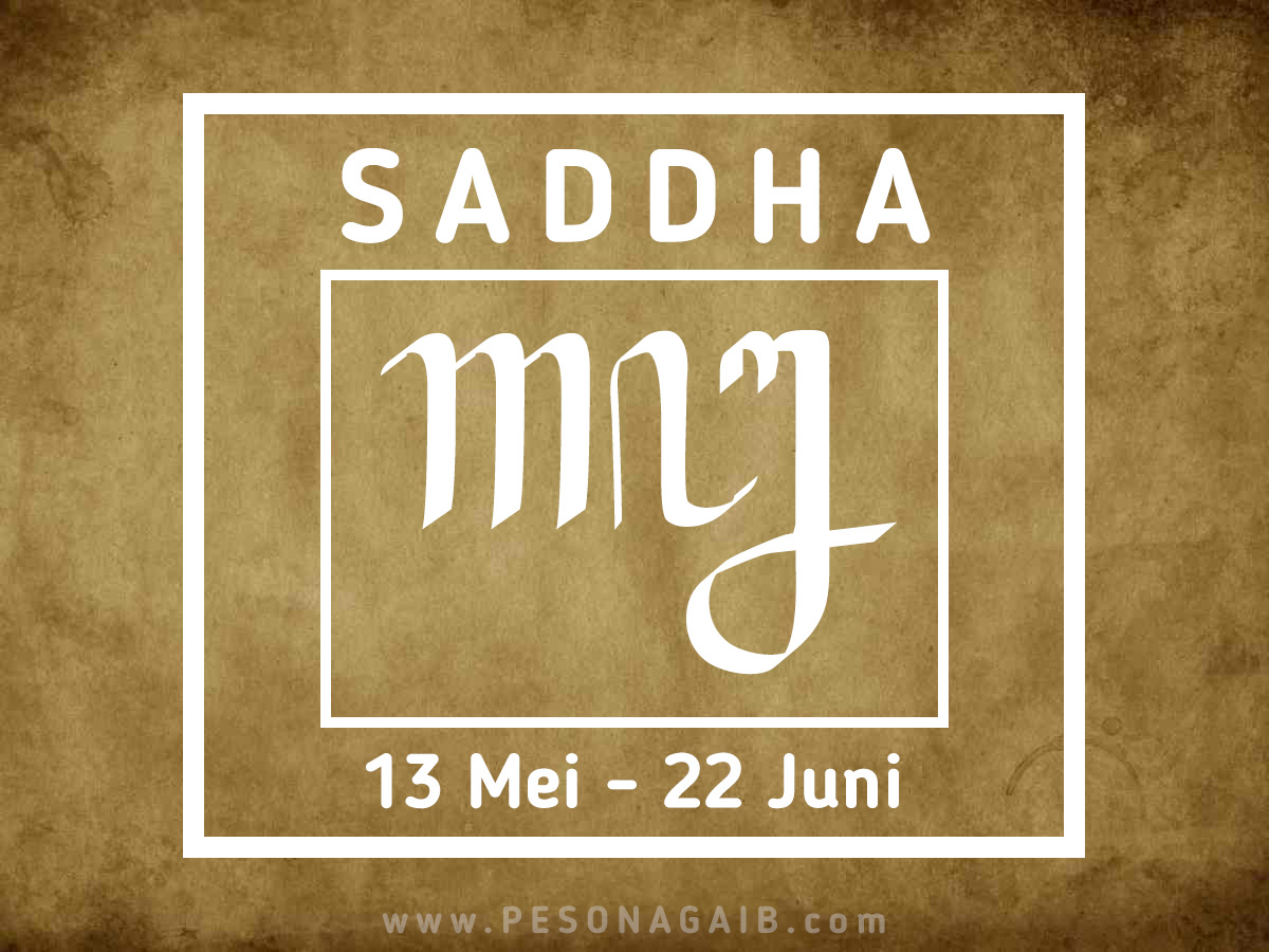 Ramalan Mangsa Saddha (13 Mei - 22 Juni)