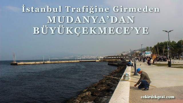 Mudanya'dan Büyükçekmece'ye Deniz Otobüsü