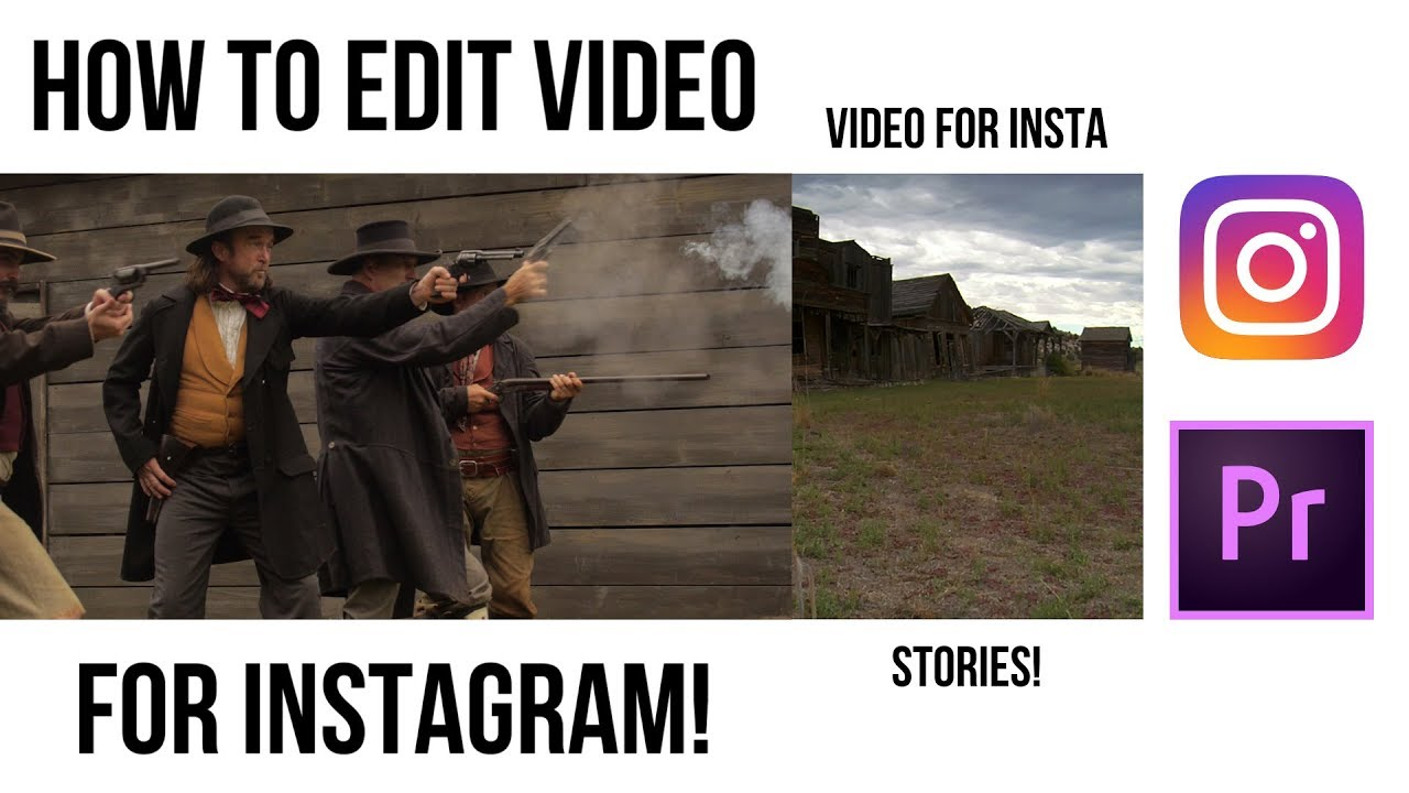 How to Edit Videos for INSTAGRAM Posts and Insta Stories