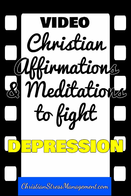 Christian affirmations and meditations to fight depression video