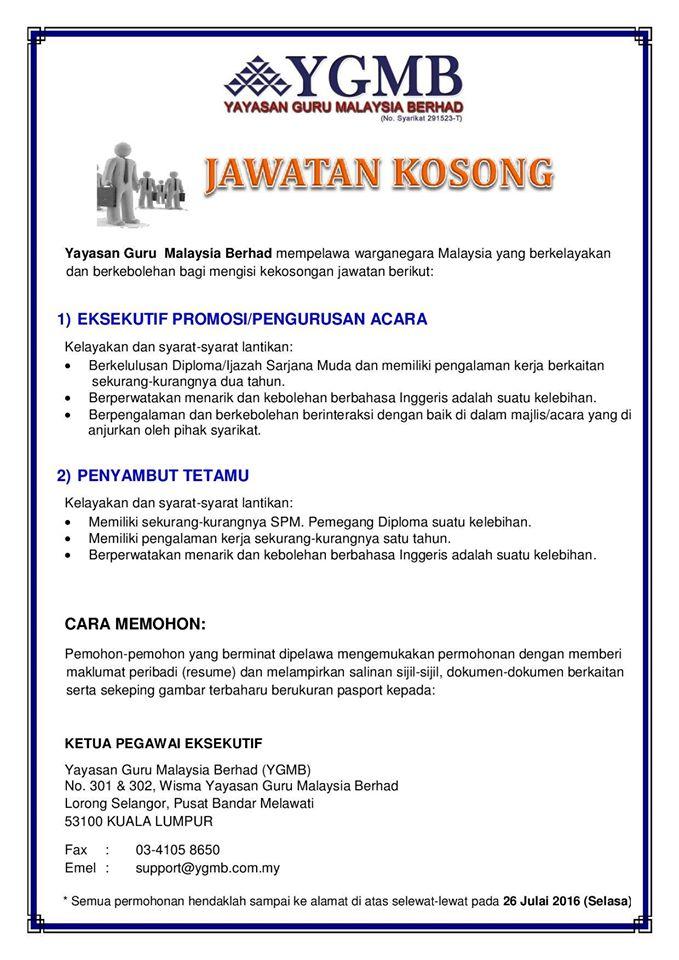 Jawatan Kosong Di Yayasan Guru Malaysia Berhad Ygmb 26 July 2016 Jawatan Kosong 2020 Kerja Kosong Terkini Job Vacancy